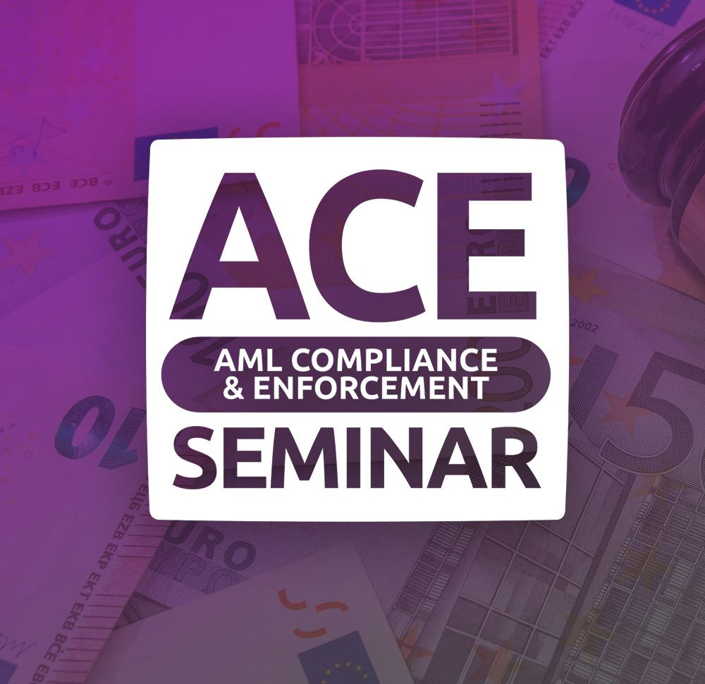 ACE Seminar: AML Compliance & Enforcement in the Gaming Sector Seminar