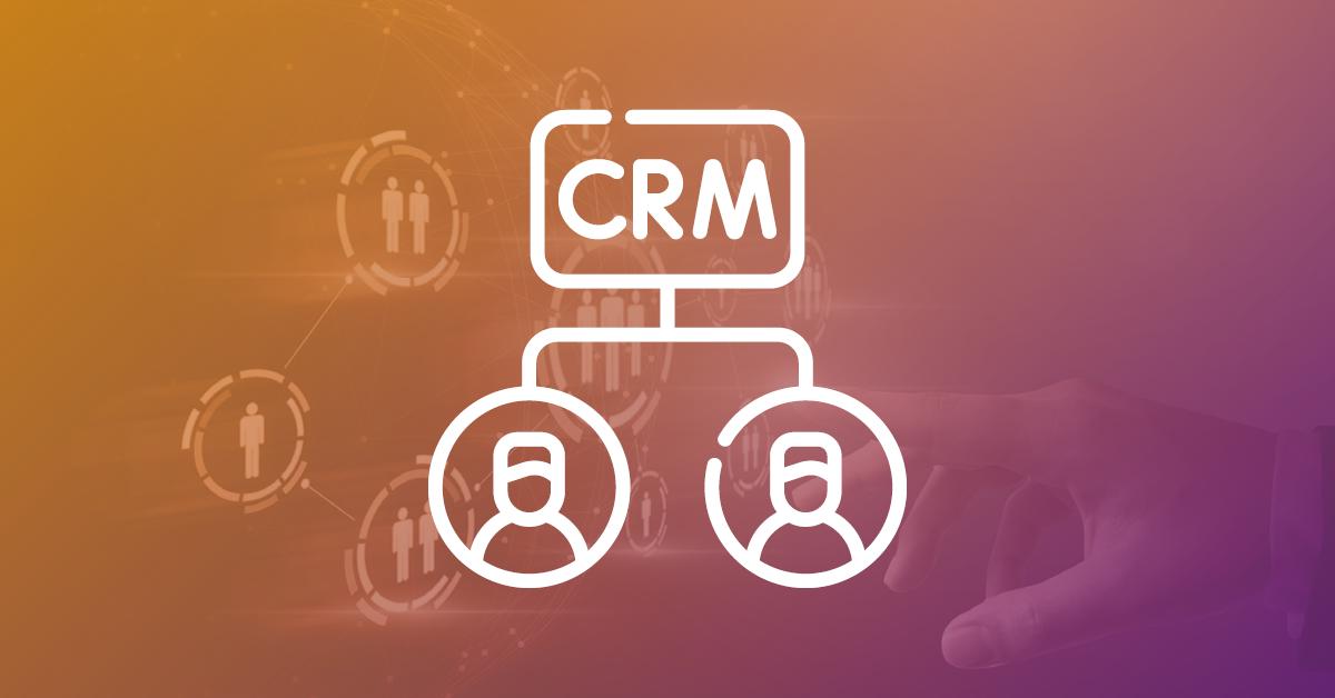 CRM – Customer Relationship Management